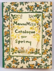 Mouse Mills Catalogue for Spring-Tasha Tudor