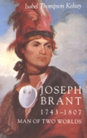 Joseph Brant: Man Of Two Worlds