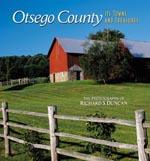 Otsego County Its Towns and Treasures by Richard Duncan