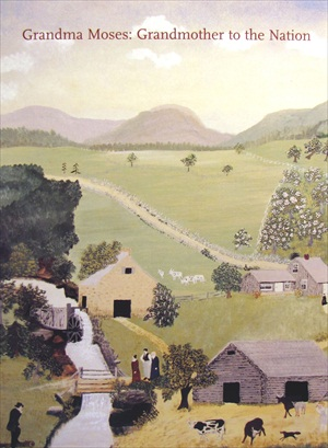Grandma Moses Grandmother to the Nation