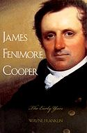 "James Fenimore Cooper ""The Early Years"""