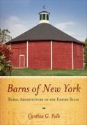 Barns Of New York: Rural Architecture of the Empire State