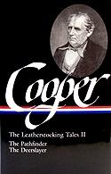 James Fenimore Cooper: The Leatherstocking Tales Volume 2