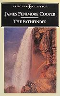 "James Fenimore Cooper ""The Pathfinder"""