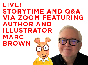 LIVE Storytime and Q&A via Zoom with Marc Brown